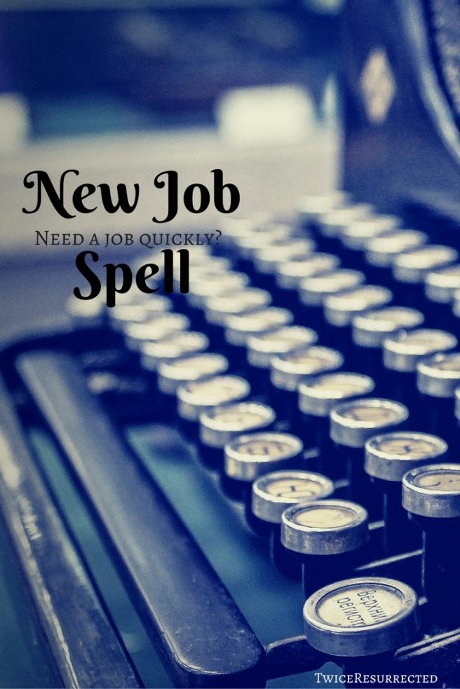 New Job Spell